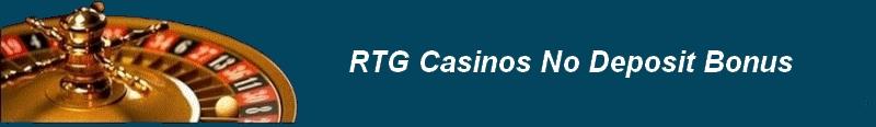RTG casino no deposit bonus