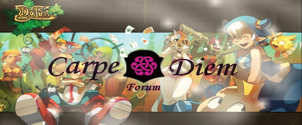 Forum de la guilde Carpe Diem