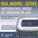 Participa en el sorteo de 2 entradas para el Real Madrid-Getafe