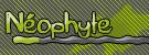 Néophyte