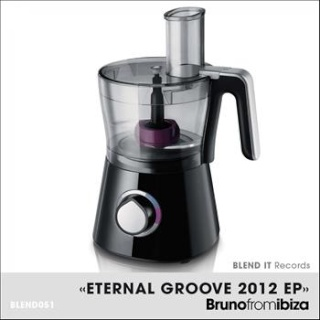 Bruno From Ibiza - Eternal Groove 2012 EP (Medley) (Upcoming Release)