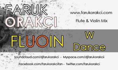 Preview: Faruk Orakci - Dance W Fluoin (Flute & Violin Mix)