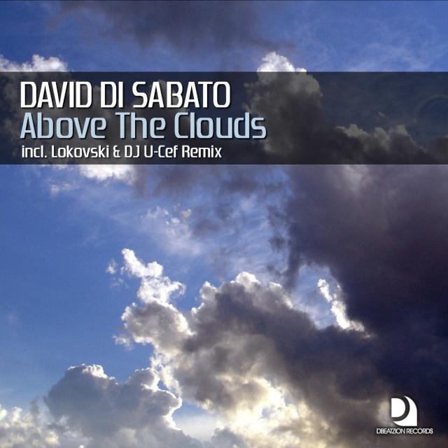 David Di Sabato - Above The Clouds (Lokovski & Dj U-Cef Remix)