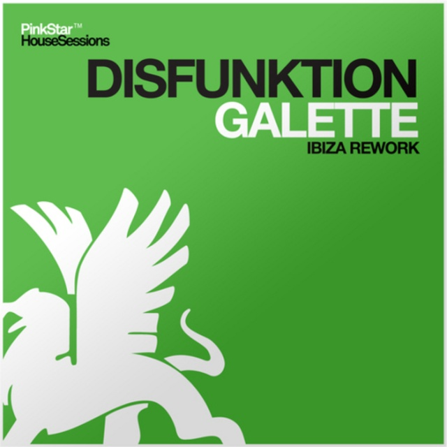 Disfunktion - Galette (Ibiza Rework) (PinkStar Records) - Teaser