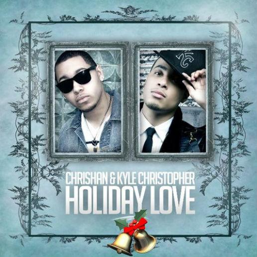 Chrishan & Kyle Christopher - Holiday Love