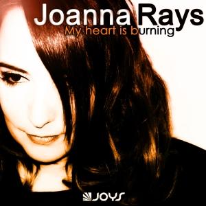 Joanna Rays - My Heart Is Burning