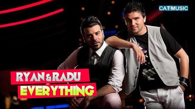Ryan & Radu - Everywhere