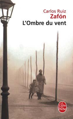 L'ombre du vent de Carlos Ruiz Zafon dans Roman comtemporain l_ombr10