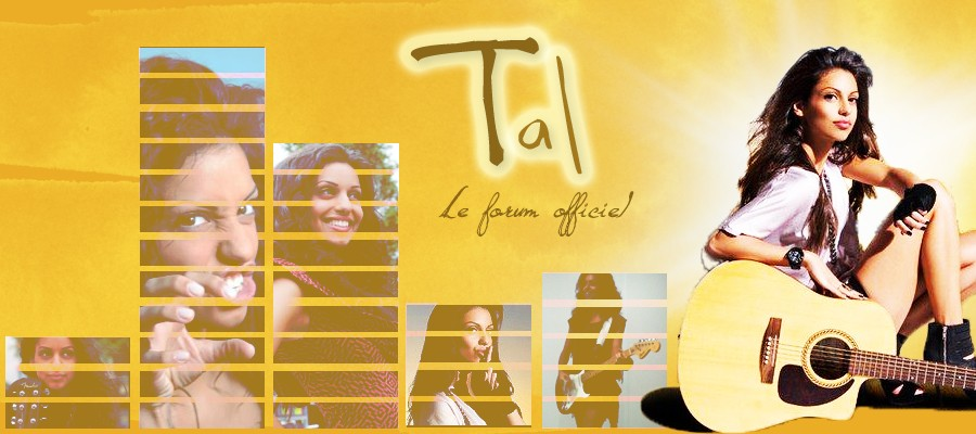 Tal - Le Forum Officiel