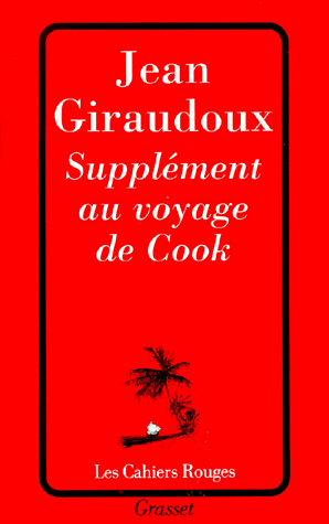 Suppl ment au voyage de cook jean giraudoux le rouge for Voyage sans supplement chambre individuelle
