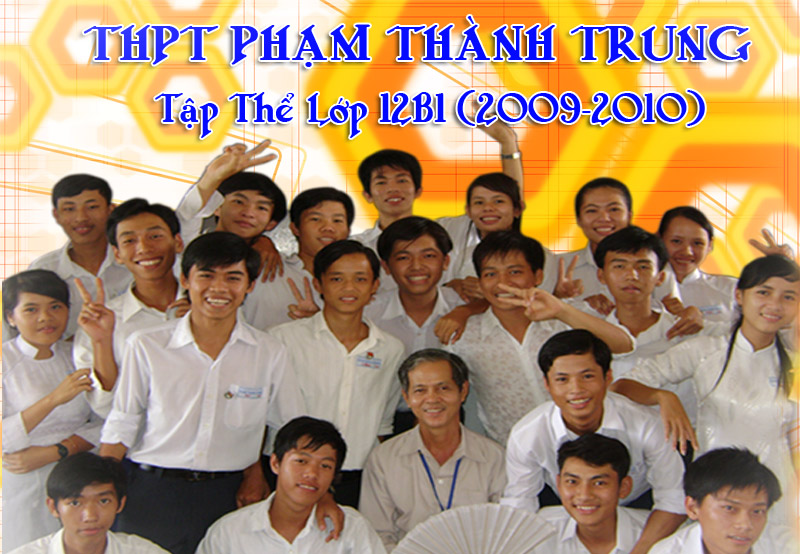 ๑۩۞۩๑ Lớp 12B1-Trường THPT Phạm Thành Trung ๑۩۞۩๑