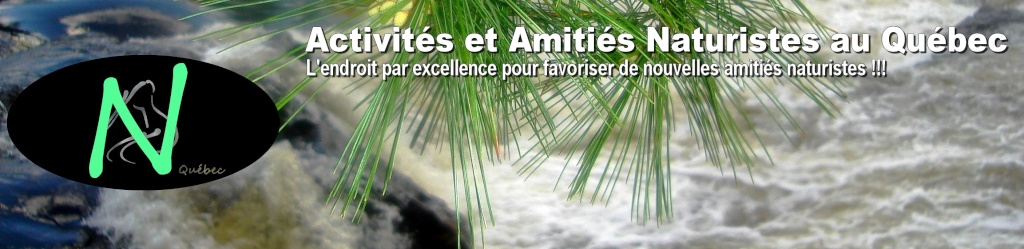 Activités et amitiés naturistes au Québec!