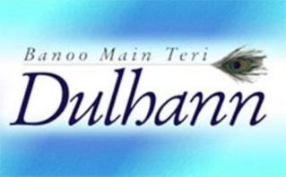 Banoo Main Teri Dulhann