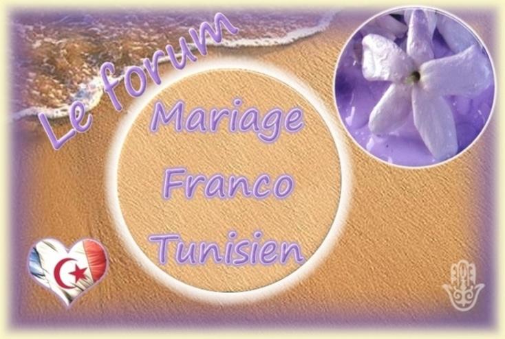 FORUM DU MARIAGE FRANCO-TUNISIEN