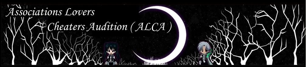 Associations Lovers Cheaters Audition ( ALCA )
